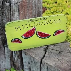 Dřevěná cedulka na dveře MELOUNOVI